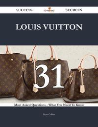 洋書, FAMILY LIFE & COMICS Louis Vuitton 31 Success Secrets - 31 Most Asked Questions On Louis Vuitton - What You Need To Know Ryan Collins
