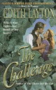 The Challenge【電子書籍】[ Edith Layton ]...