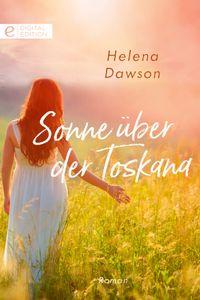 洋書, FICTION & LITERTURE Sonne ?ber der Toskana Helena Dawson