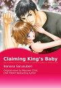 CLAIMING KING'S BABYHarlequin Comics【電子書籍】[ BANANA SARUSUBERI ]