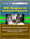 NASA's Management and Development of Spacesuits: Critical Report of the Inspector General, Shortage of Extravehicular Mobility Units (EMUs) for Space Station, Development of Exploration and Mars Suits【電子書籍】[ Progressive Management ]