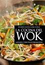 La cocina del wok【電子書籍】[ Eduardo Casalins ]