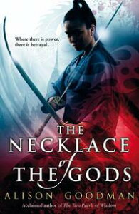 The Necklace of the Gods【電子書籍】[ Alison Goodman ]