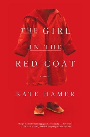洋書, FICTION & LITERTURE The Girl in the Red Coat Kate Hamer