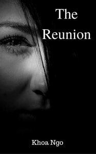 The Reunion【電子書籍】[ Khoa Ng? ]