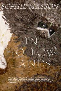 In Hollow Lands【電子書籍】[ Sophie Masson ]