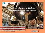 10 piccoli blogger a Pistoia【電子書籍】[ Armando Alibrandi ]