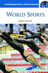 World Sports: A Reference Handbook【電子書籍】[ Maylon Hanold ]