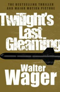 Twilight's Last Gleaming【電子書籍】[ Walter Wager ]