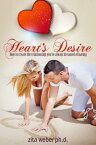 Heart's Desire: How to create the relationship you've always dreamed of having【電子書籍】[ Zita Weber ]