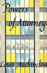 Powers of Attorney【電子書籍】[ Louis Auchincloss ]
