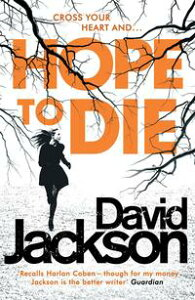Hope to DieThe gripping serial killer thriller for fans of M. J. Arlidge【電子書籍】[ David Jackson ]