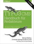 TYPO3 CMS Handbuch f?r RedakteureWeb-Inhalte optimal aufbereiten【電子書籍】[ Michael Bielitza ]