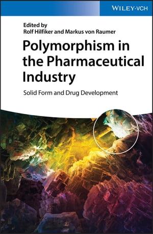 洋書, COMPUTERS & SCIENCE Polymorphism in the Pharmaceutical IndustrySolid Form and Drug Development