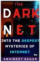 楽天Kobo電子書籍ストアで買える「Darknet Into the Deepest Mysteries of the Internet【電子書籍】[ Abhineet Sagar ]」の画像です。価格は150円になります。