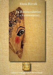 ≪La Rammendatrice≫ (La Rammentatrice)【電子書籍】[ Elena Ruvidi ]