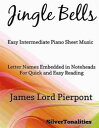 Jingle Bells Easy Intermediate Piano Sheet Music【電子書籍】[ Silvertonalities ]