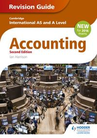 Cambridge International AS/A level Accounting Revision Guide 2nd edition【電子書籍】[ Ian Harrison ]