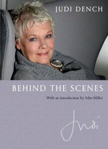 Behind the Scenes【電子書籍】[ Judi Dench ]