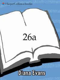 26aA Novel【電子書籍】[ Diana Evans ]