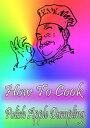 How To Cook Poli...