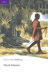 Level 5: World Folk Tales【電子書籍】[ Not Applicable ]