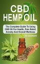CBD Hemp Oil: Th...