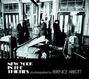 New York in the Thirties【電子書籍】[ Berenice Abbott ]