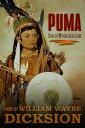 楽天Kobo電子書籍ストアで買える「Puma Son of Mountain Lion【電子書籍】[ William Wayne Dicksion ]」の画像です。価格は307円になります。