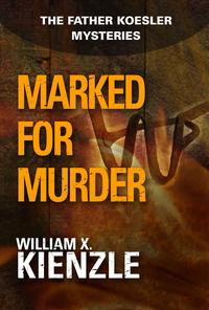 洋書, FICTION & LITERTURE Marked for Murder: The Father Koesler Mysteries: Book 10 The Father Koesler Mysteries: Book 10 William Kienzle