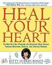 Heal Your HeartThe New Rice Diet Program for Reversing Heart Disease Through Nutrition, Exercise, and Spiritual Renewal【電子書籍】[ Kitty Gurkin Rosati ]
