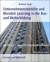 楽天Kobo電子書籍ストアで買える「Unternehmensmodelle und Blended-Learning in der Aus- und Weiterbildungam Beispiel von ERP-Standard-Software【電子書籍】[ Andreas Traut ]」の画像です。価格は118円になります。