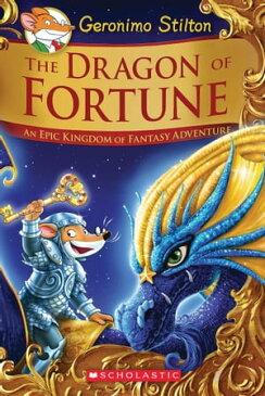 The Dragon of Fortune (Geronimo Stilton and the Kingdom of Fantasy: Special Edition #2)【電子書籍】[ Geronimo Stilton ]