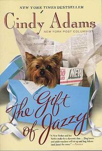 The Gift of Jazzy【電子書籍】[ Cindy Adams ]