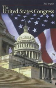 The United States Congress【電子書籍】[ Ross English ]