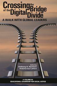 Crossing the Bridge of the Digital Divide【電子書籍】