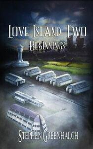 Love Island Two【電子書籍】[ Stephen Greenhalgh ]