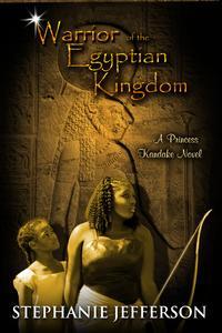 Warrior of the Egyptian Kingdom【電子書籍】[ Stephanie Jefferson ]