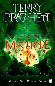 Maskerade(Discworld Novel 18)【電子書籍】[ Terry Pratchett ]