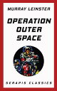 Operation Outer ...