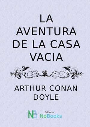 洋書, FICTION & LITERTURE La aventura de la casa vacia Arthur Conan Doyle