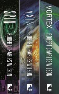 The Spin Saga TrilogySpin, Axis, Vortex【電子書籍】[ Robert Charles Wilson ]