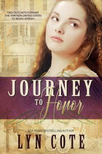 Journey To HonorThe American Journey【電子書籍】[ Lyn Cote ]