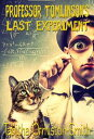 Professor Tomlinson's Last Experiment【電子書籍】[ Tabitha Ormiston-Smith ]