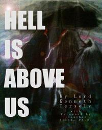 Hell Is Above Us【電子書籍】[ Jonathan Bloom ]