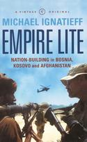Empire LiteNation-Building in Bosnia, Kosovo and Afghanistan【電子書籍】[ Michael Ignatieff ]