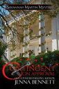 Contingent on ApprovalA Savannah Martin Christmas Novella #5.5【電子書籍】[ Jenna Bennett ]