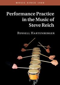 Performance Practice in the Music of Steve Reich【電子書籍】[ Russell Hartenberger ]