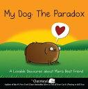 My Dog: The Para...