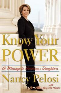 Know Your PowerA Message to America's Daughters【電子書籍】[ Nancy Pelosi ]